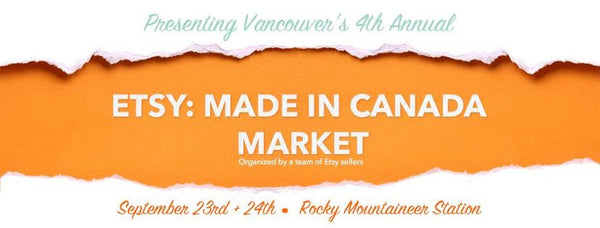 Etsy Made in Canada - September 23 & 24, 2017