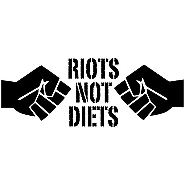 Riots Not Diets #2 Fists