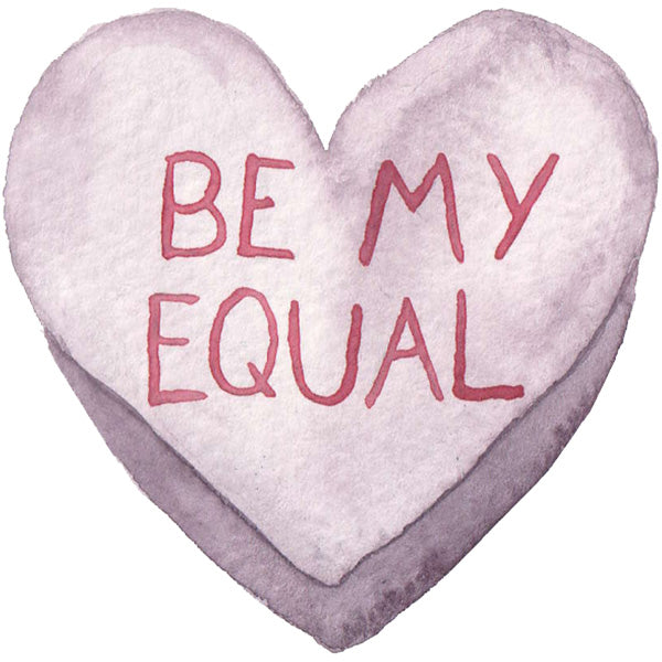 Be My Equal