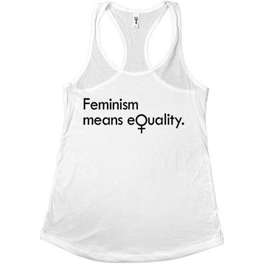 Feminism Means Equality -- Women's Tanktop - Feminist Apparel - 6