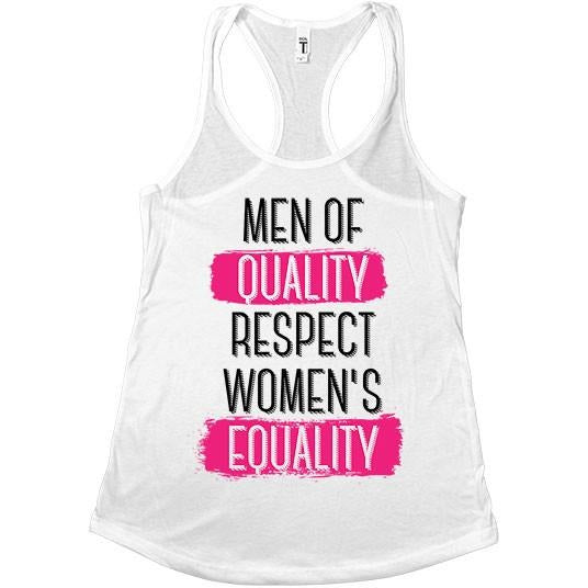 Men Of Quality Respect Women's Equality -- Women's Tanktop - Feminist Apparel - 6