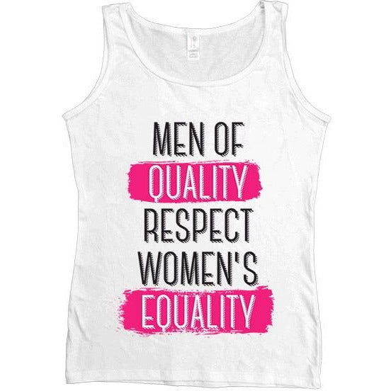 Men Of Quality Respect Women's Equality -- Women's Tanktop - Feminist Apparel - 5