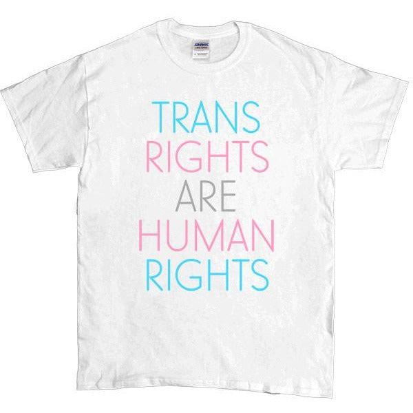 Trans Rights Are Human Rights -- Unisex T-Shirt - Feminist Apparel - 4