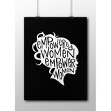 Empowered Women Empower Women -- Poster