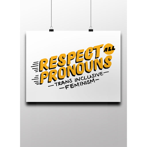 Respect All Pronouns -- Poster