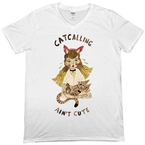 Catcalling Ain't Cute -- Unisex T-Shirt - Feminist Apparel - 2