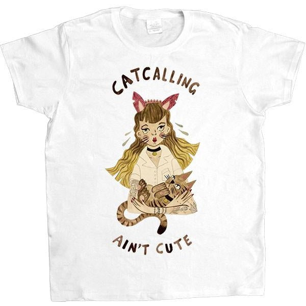 Catcalling Ain't Cute -- Women's T-Shirt - Feminist Apparel - 2