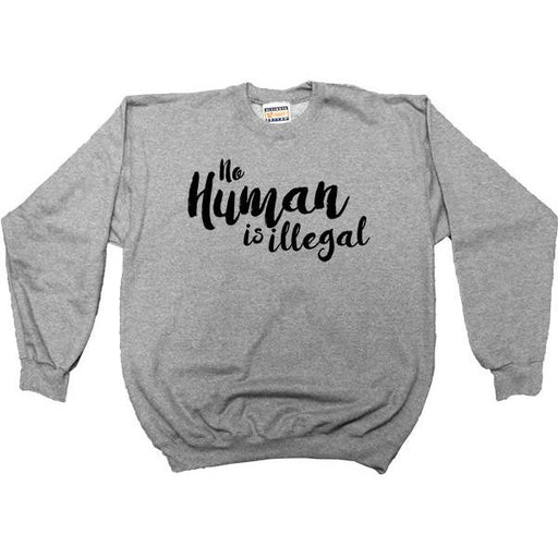 No Human Is Illegal -- Youth Sweatshirt