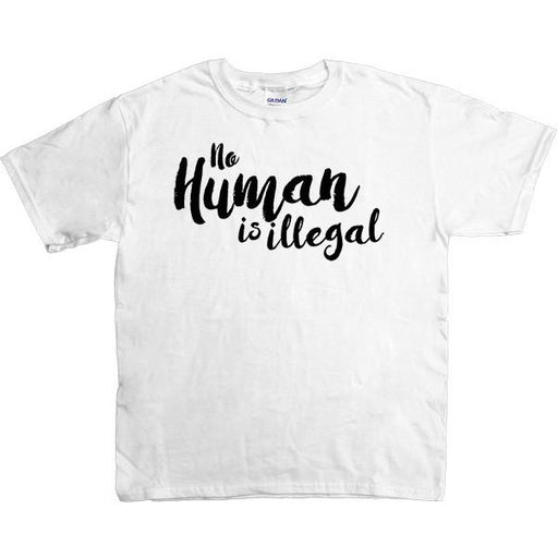 No Human Is Illegal -- Youth/Toddler T-Shirt