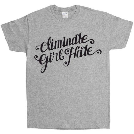 Eliminate Girl Hate -- Unisex T-Shirt - Feminist Apparel - 3