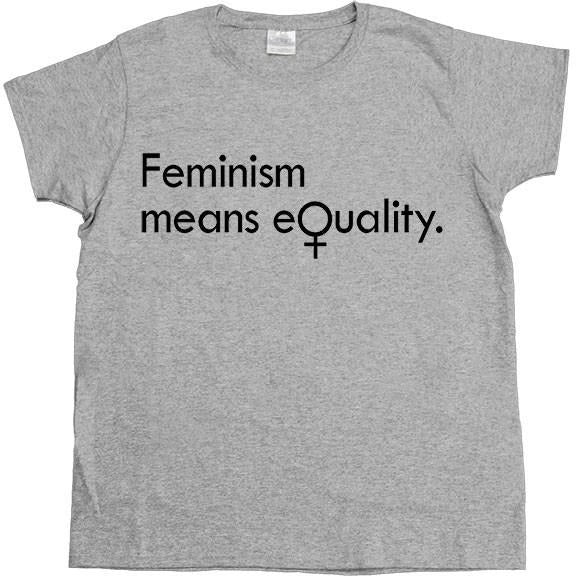 Feminism Means Equality -- Women's T-Shirt - Feminist Apparel - 3