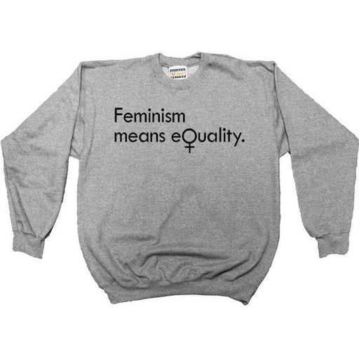 Feminism Means Equality -- Youth Sweatshirt - Feminist Apparel - 2