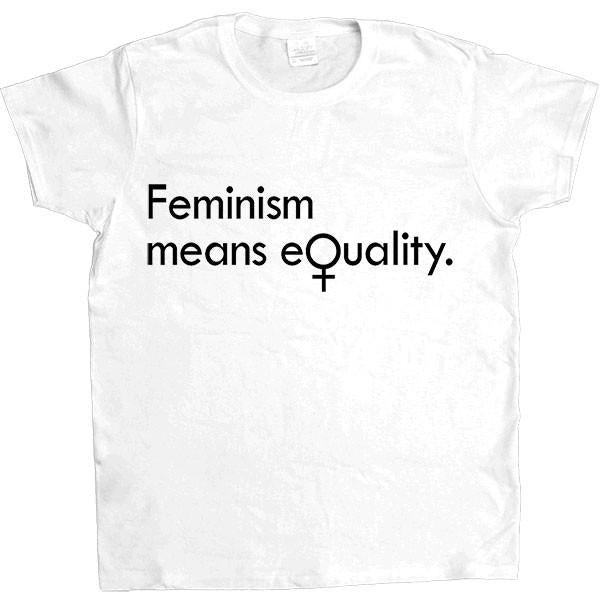 Feminism Means Equality -- Women