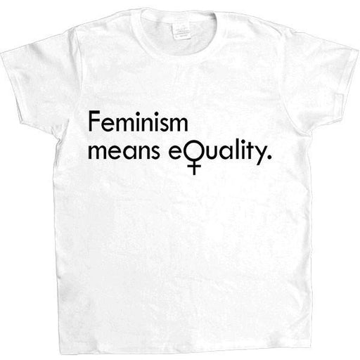 Feminism Means Equality -- Women's T-Shirt - Feminist Apparel - 5