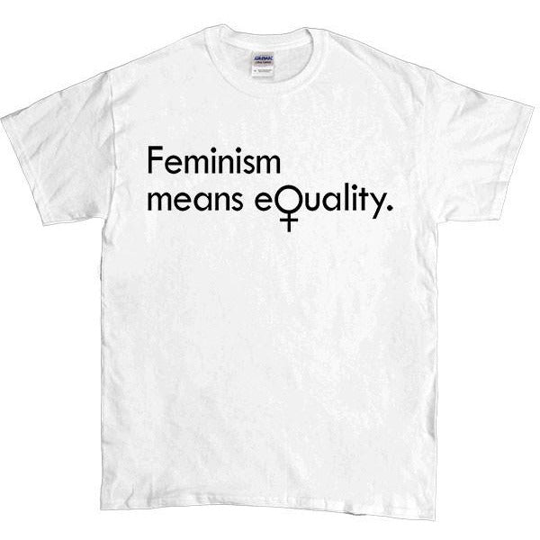 Feminism Means Equality -- Unisex T-Shirt - Feminist Apparel - 5