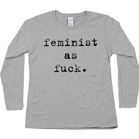 Feminist As Fuck Typewriter -- Women's Long-Sleeve