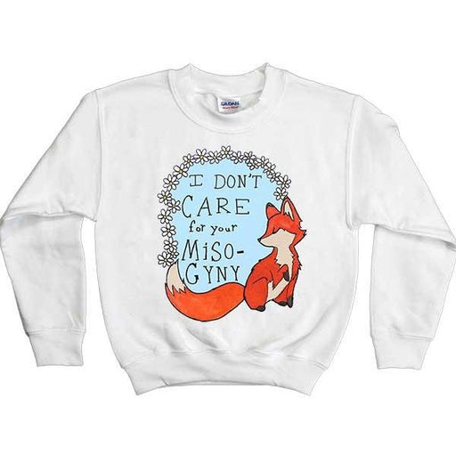 Feminist Fox Doesn't Care For Your Misogyny -- Youth Sweatshirt - Feminist Apparel - 1