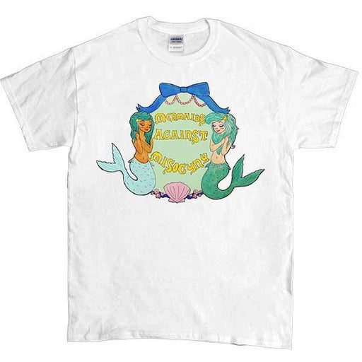Mermaids Against Misogyny -- Unisex T-Shirt - Feminist Apparel - 1