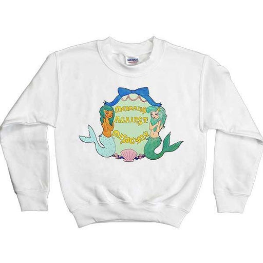Mermaids Against Misogyny -- Youth Sweatshirt - Feminist Apparel - 1
