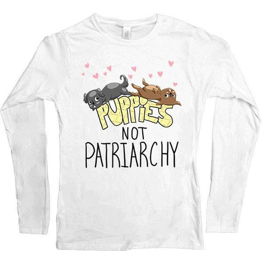 Puppies Not Patriarchy -- Women's Long-Sleeve - Feminist Apparel - 1