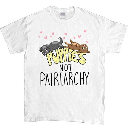 Puppies Not Patriarchy -- Unisex T-Shirt - Feminist Apparel - 1