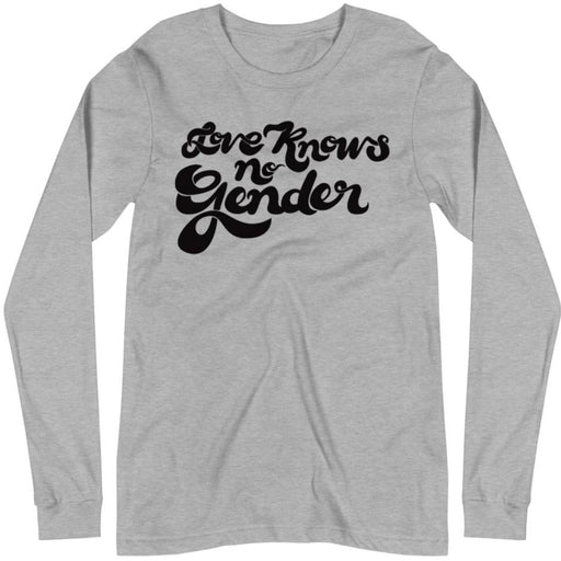 Love Knows No Gender -- Unisex Long Sleeve