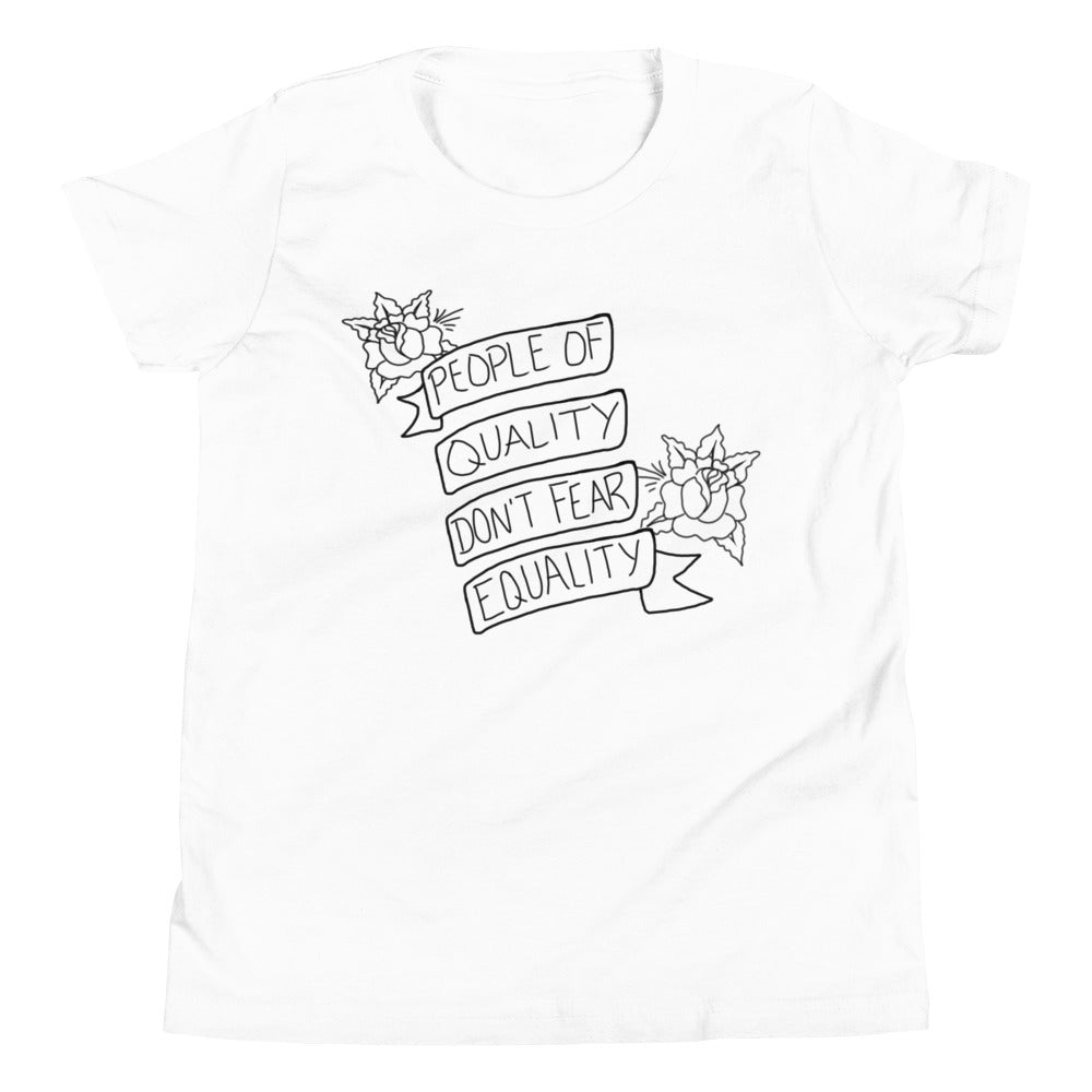 People Of Quality Don't Fear Equality -- Youth/Toddler T-Shirt