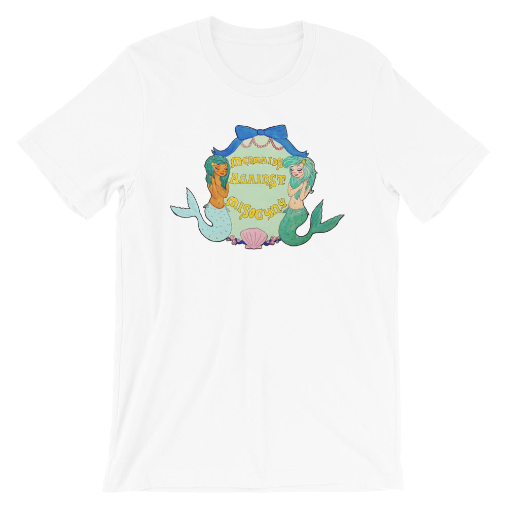 Mermaids Against Misogyny -- Unisex T-Shirt