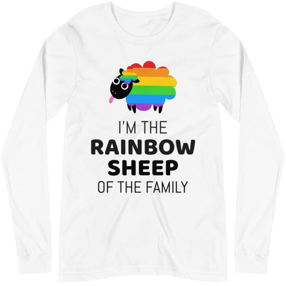 I'm The Rainbow Sheep Of The Family -- Unisex Long Sleeve