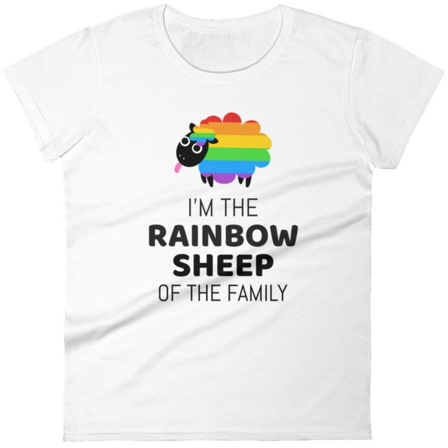 I'm The Rainbow Sheep Of The Family -- Women's T-Shirt