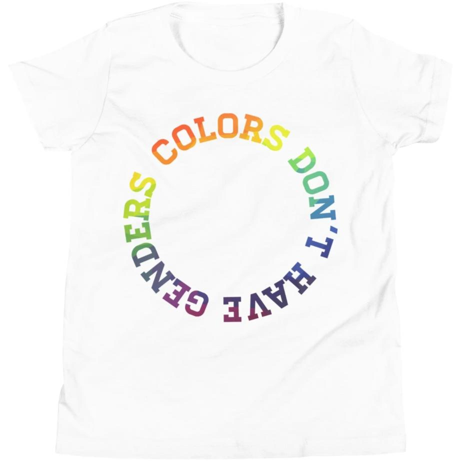 Colors Don't Have Genders -- Youth/Toddler T-Shirt