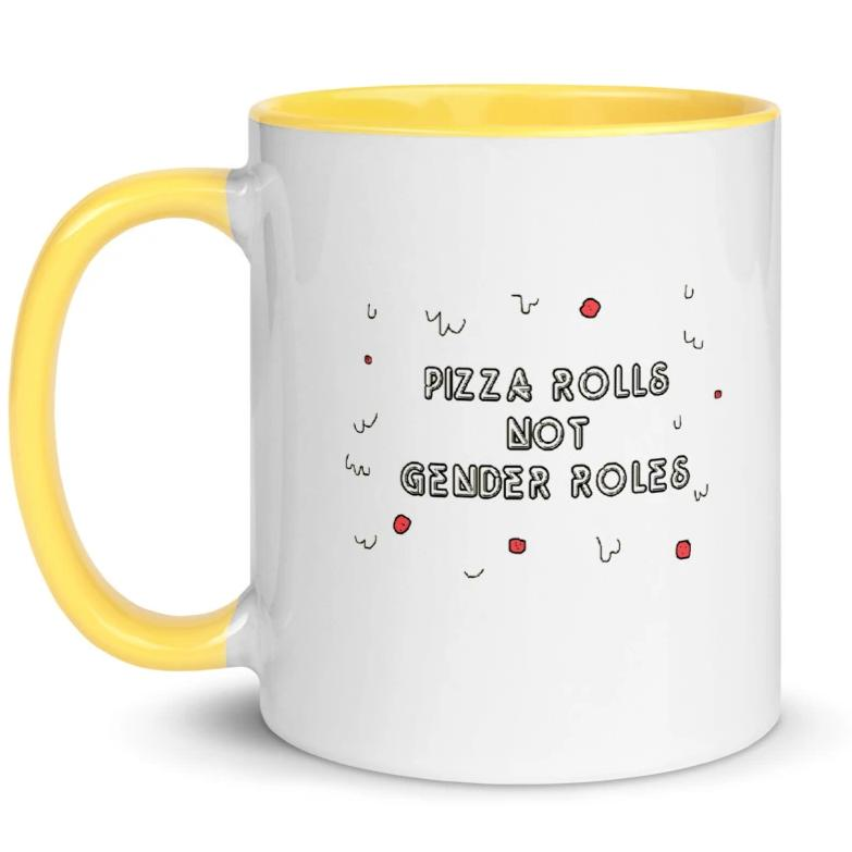 Pizza Rolls Not Gender Rolls -- Mug