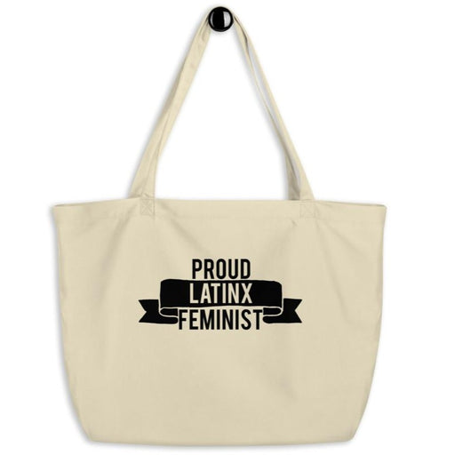 Proud Latinx Feminist -- Tote Bag
