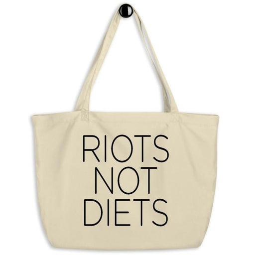 Riots Not Diets -- Tote Bag