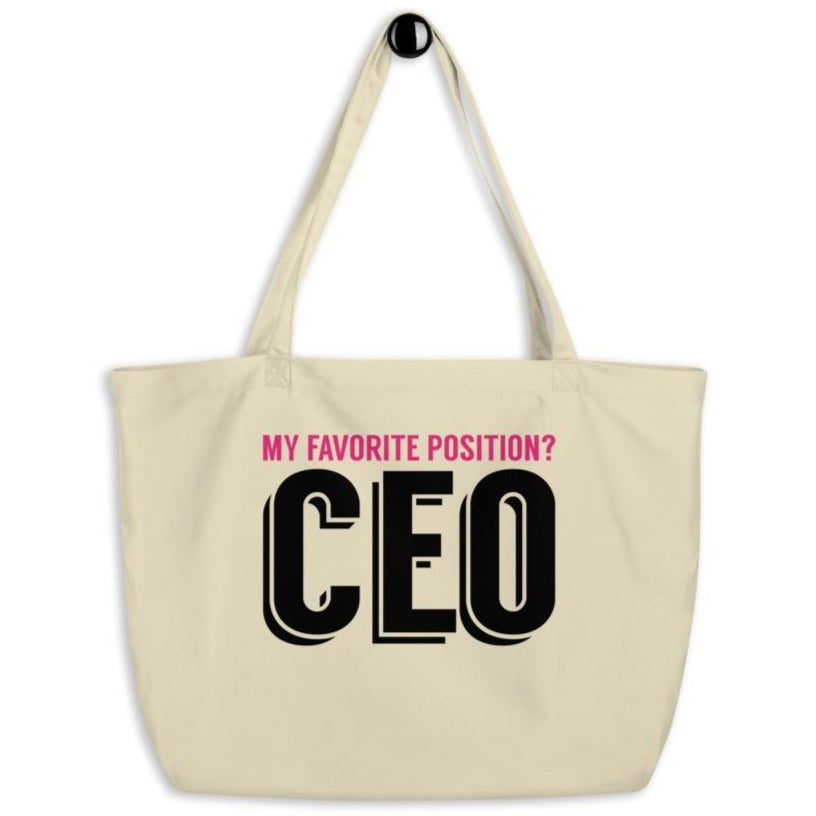 My Favorite Position is CEO -- Tote Bag