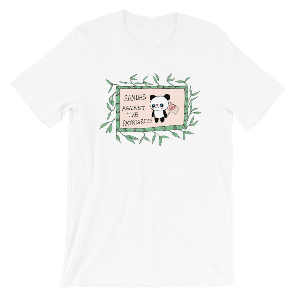 Pandas Against The Patriarchy -- Unisex T-Shirt