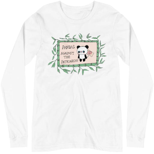 Pandas Against The Patriarchy -- Unisex Long Sleeve