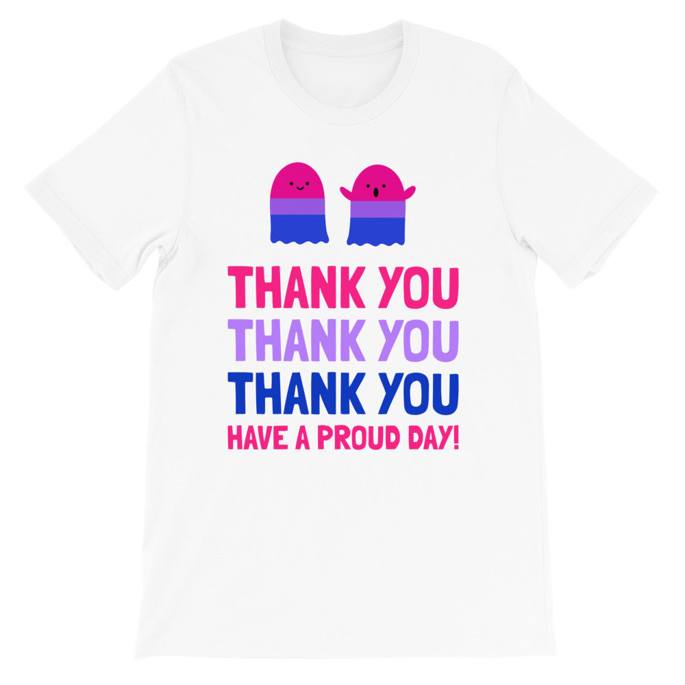 Thank You, Have A Proud Day (Bi-Pride) -- Unisex T-Shirt
