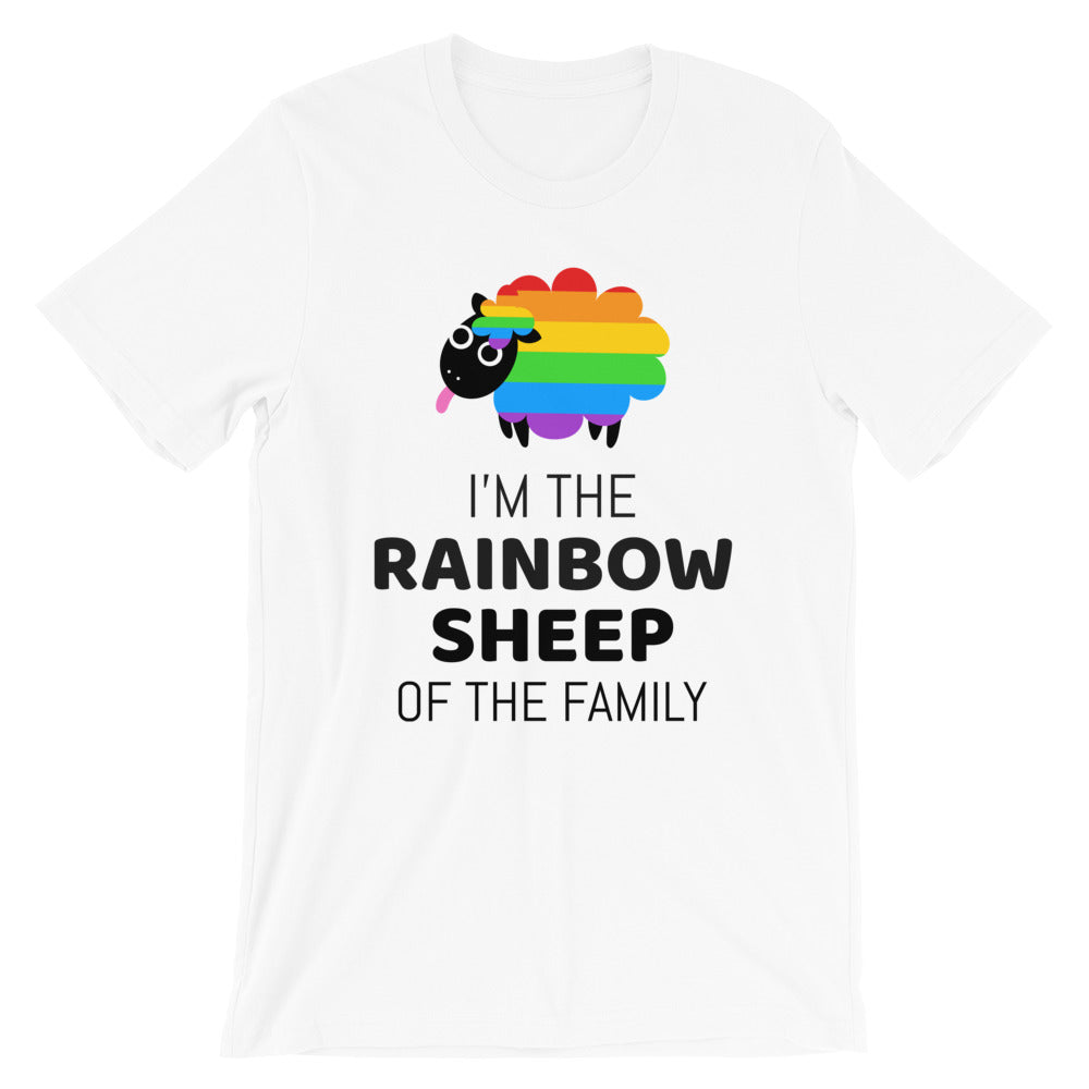 I'm The Rainbow Sheep Of The Family -- Unisex T-Shirt