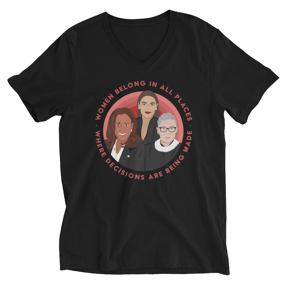 Women Belong In All Places Where Decisions Are Being Made (Kamala Harris) -- Unisex T-Shirt