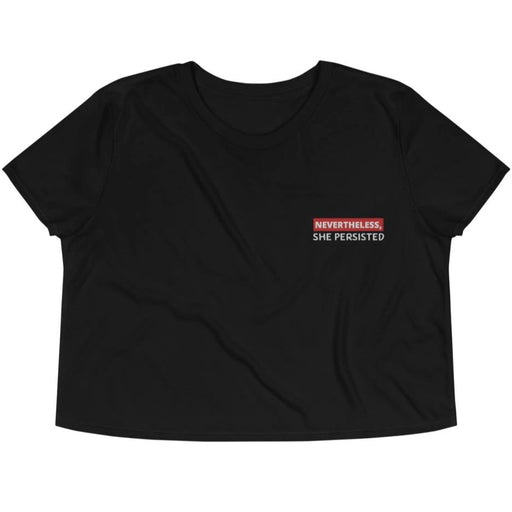 Nevertheless, She Persisted -- Embroidered Crop Top