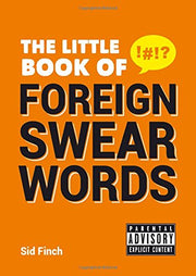 The Little Book of Foreign Swear Words