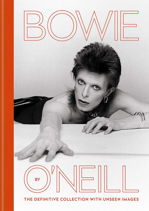 Bowie by O'Neill: The definitive collection with unseen images