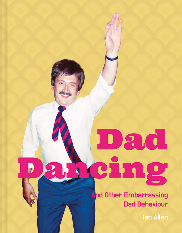Dad Dancing by Ian Allen