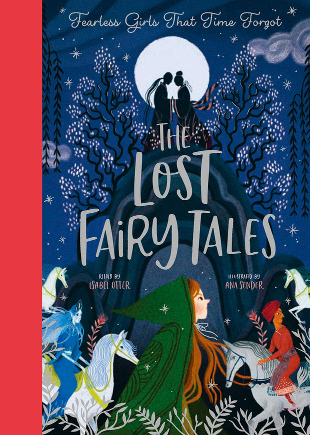 The Lost Fairy Tales: Fearless girls around the world
