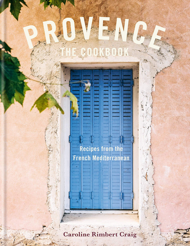 Provence - Recreate the Flavours of the French Mediterranean
