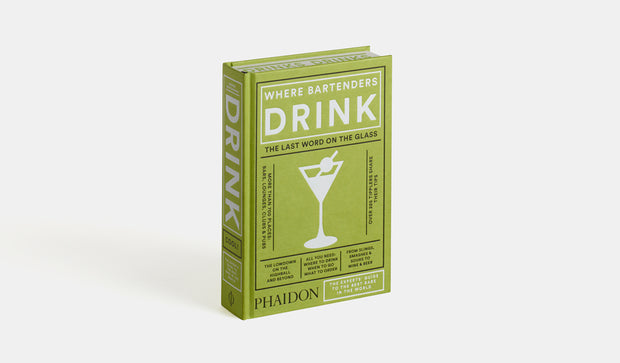 Phaidon Press: Where Bartenders Drink