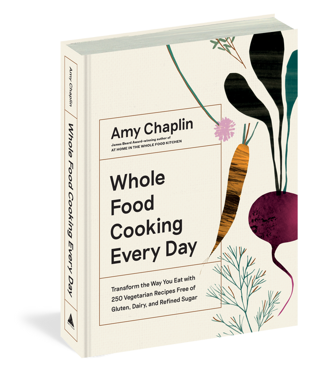 Whole Food Cooking Everyday by Amy Chaplin
