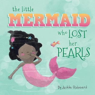 The Little Mermaid Who Lost Her Pearls