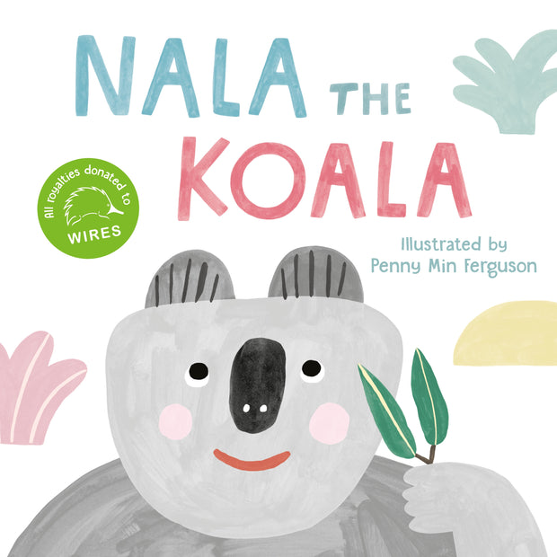 Nala the Koala By Penny Min Ferguson